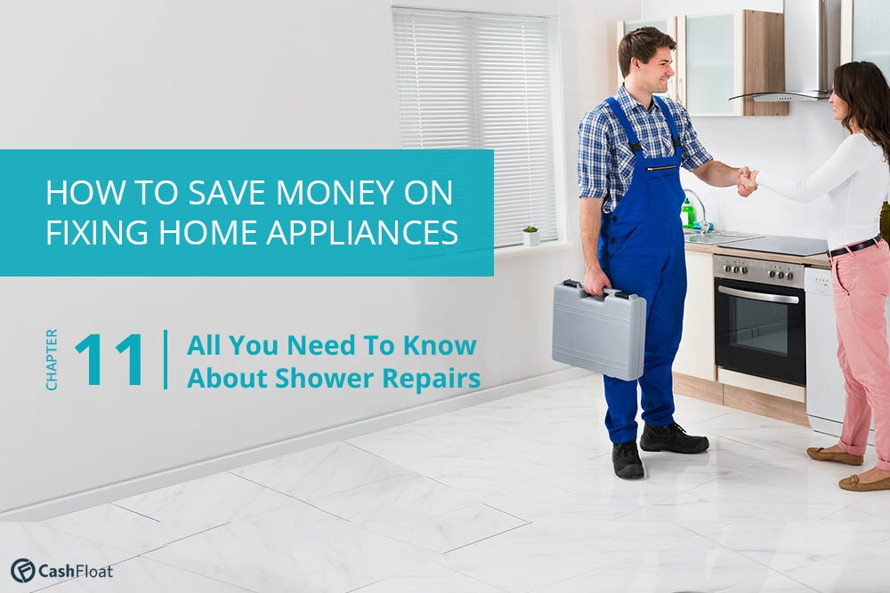 All you need to know about shower repairs - Cashfloat